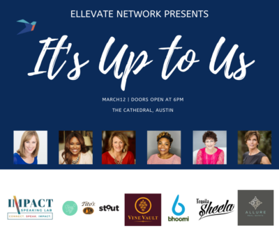 "Stout Takeaways From The Ellevate Austin ""It's Up To Us"" Panel"